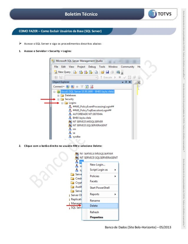 Boletim Técnico Banco de Dados (Site Belo-Horizonte) – 05/2013 COMO FAZER – Como Excluir Usuários da Base (SQL Server)  A...