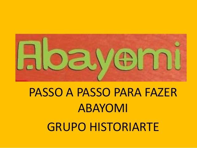 PASSO A PASSO PARA FAZER ABAYOMI GRUPO HISTORIARTE