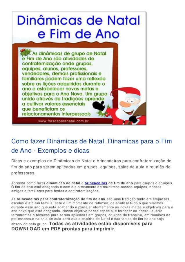 Como fazer Dinâmicas de Natal, Dinamicas para o Fim de Ano - Exemplos e dicas Dicas e exemplos de Dinâmicas de Natal e bri...