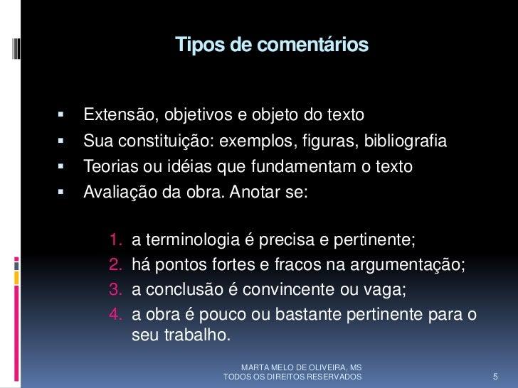 Tipos de comentários      Extensão, objetivos e objeto do texto    Sua constituição: exemplos, figuras, bibliografia   ...