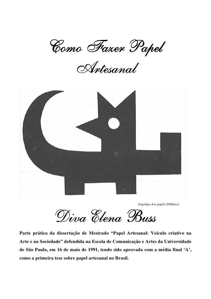 Como Fazer Papel                Artesanal                                                        (logotipo dos papéis DEBu...