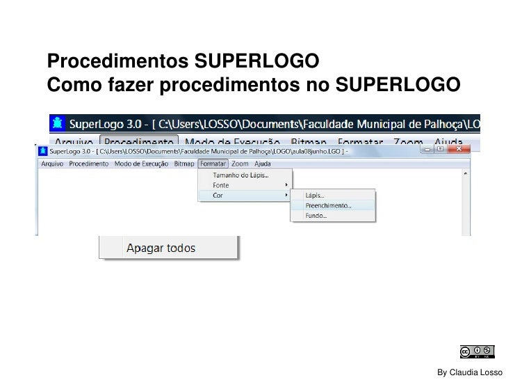 SUPERLOGO Como fazer procedimentos no SUPERLOGO By Claudia R C Losso
