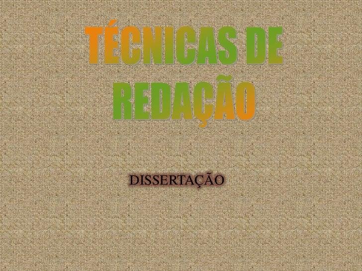 TÉCNICAS DE<br />REDAÇÃO<br />DISSERTAÇÃO<br />