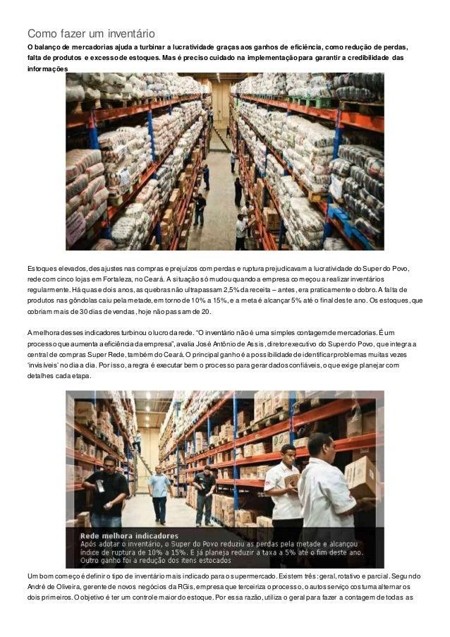 Como fazer um inventário  O balanço de mercadorias ajuda a turbinar a lucratividade graças aos ganhos de eficiência, como ...