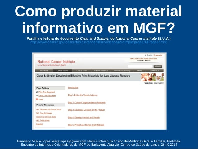 Como produzir material  informativo em MGF?  Partilha e leitura do documento Clear and Simple, do National Cancer Institut...