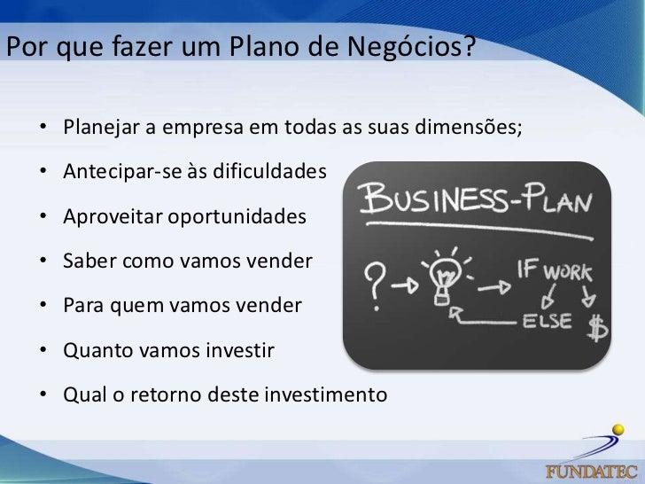 Como fazer um plano de negócios   slides módulo i Slide 2