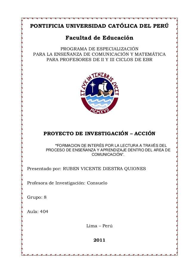 PONTIFICIA UNIVERSIDAD CATÓLICA DEL PERÚ Facultad de Educación PROGRAMA DE ESPECIALIZACIÓN PARA LA ENSEÑANZA DE COMUNICACI...