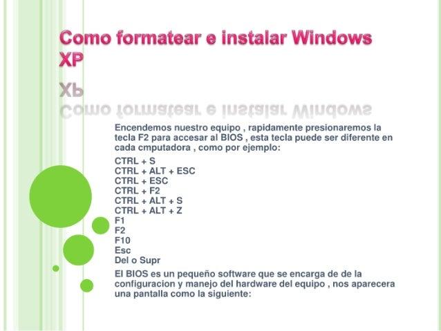 Como formatear e instalar windows xp