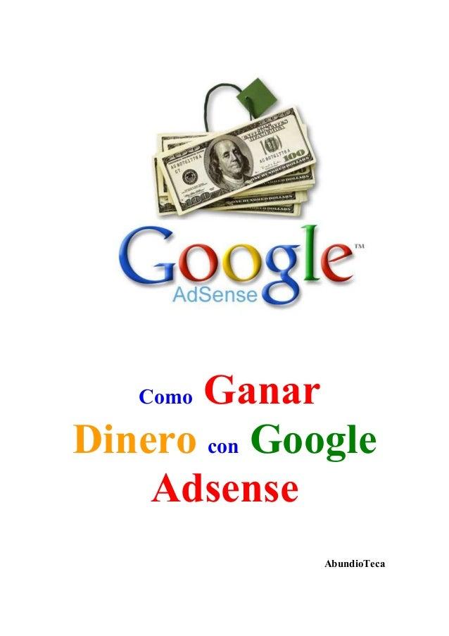 Como Ganar  Dinero con Google  Adsense  AbundioTeca