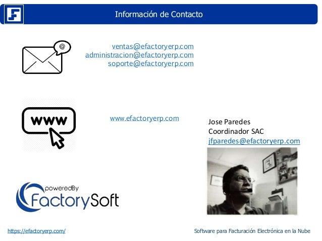 Información de Contacto https://efactoryerp.com/ ventas@efactoryerp.com administracion@efactoryerp.com soporte@efactoryerp...