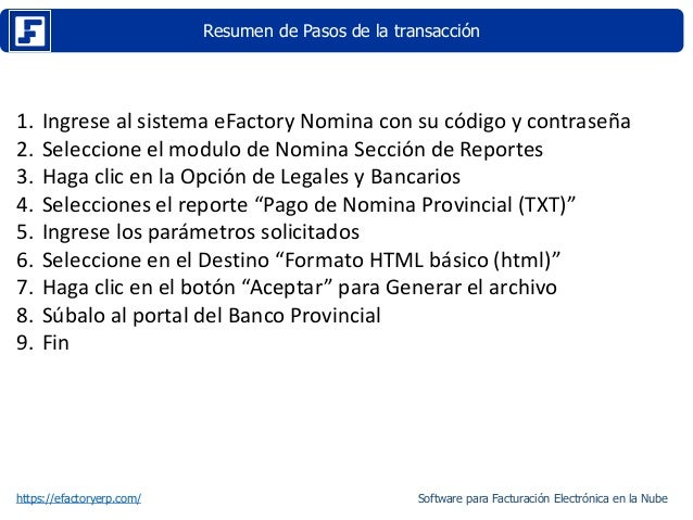 Resumen de Pasos de la transacción https://efactoryerp.com/ 1. Ingrese al sistema eFactory Nomina con su código y contrase...