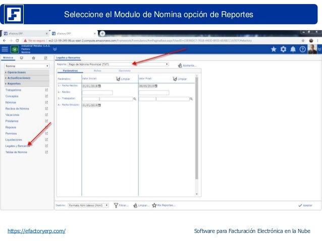 Seleccione el Modulo de Nomina opción de Reportes https://efactoryerp.com/ Software para Facturación Electrónica en la Nube