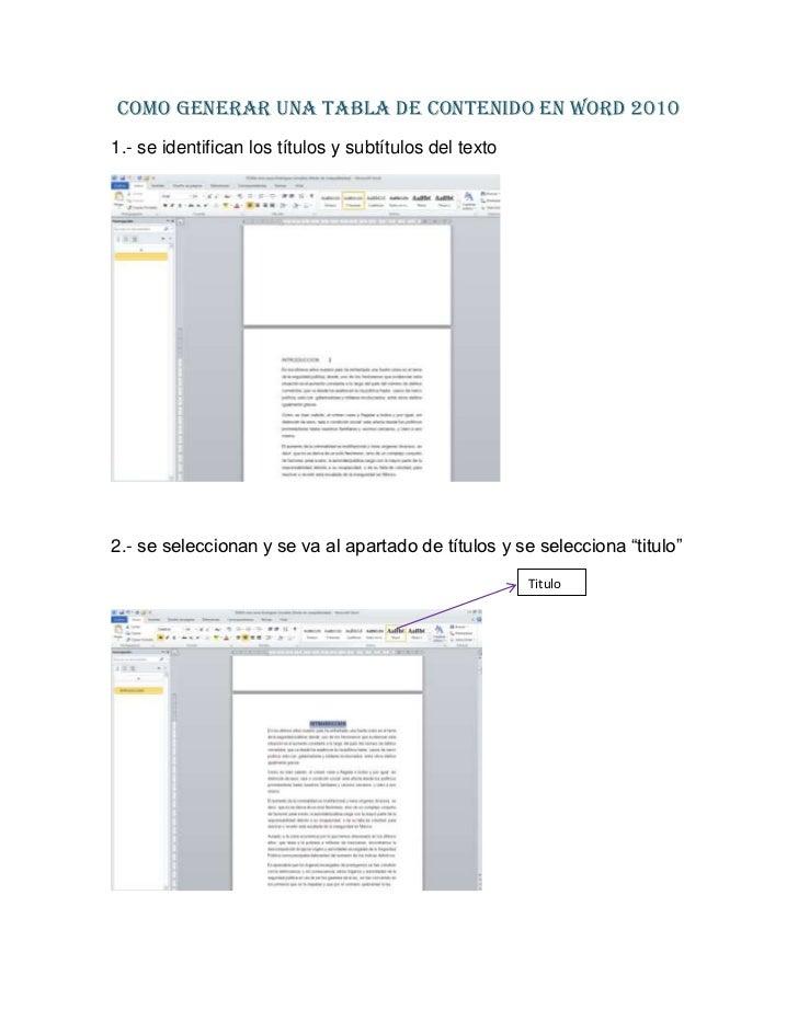 Como generar una tabla de contenido en Word 20101.- se identifican los títulos y subtítulos del texto2.- se seleccionan y ...