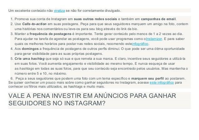 Um excelente conteúdo não viraliza se não for corretamente divulgado. 1. Promova sua conta de Instagram em suas outras red...