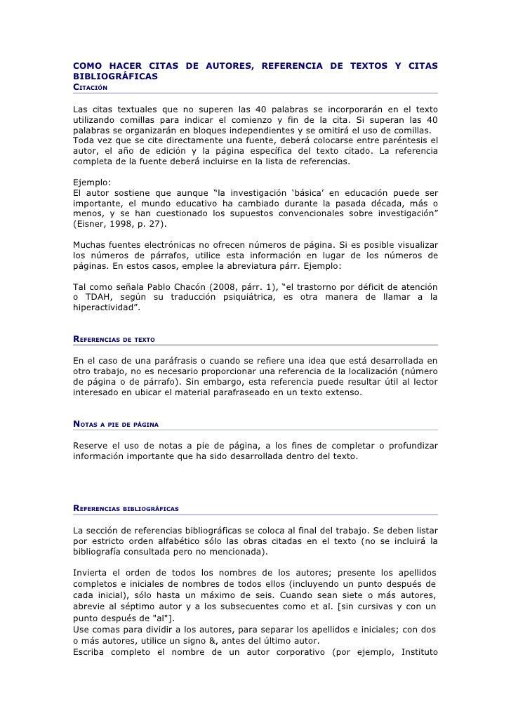 COMO HACER CITAS DE AUTORES, REFERENCIA DE TEXTOS Y CITASBIBLIOGRÁFICASCITACIÓNLas citas textuales que no superen las 40 p...