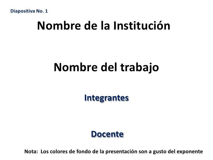 Como hacer diapositivas para una exposicion de calidad Slide 2