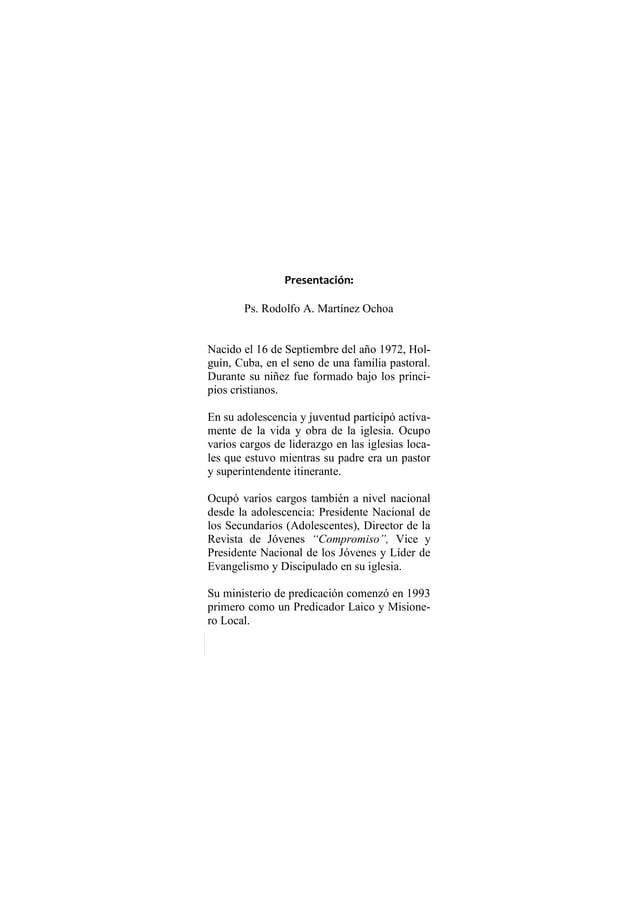 38 - Cómo Hacer Frente a la Adversidad Presentación: Ps. Rodolfo A. Martínez Ochoa Nacido el 16 de Septiembre del año 1972...
