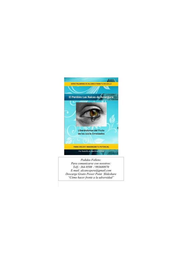 41 - Cómo Hacer Frente a la Adversidad Pedidos Folleto: Para comunicarse con nosotros: Telf.: 364-9508 / 993680970 E-mail....