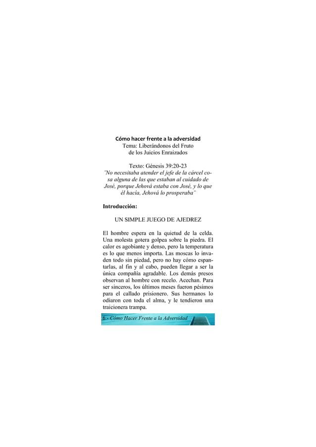 6 - Cómo Hacer Frente a la Adversidad Cómo hacer frente a la adversidad Tema: Liberándonos del Fruto de los Juicios Enraiz...