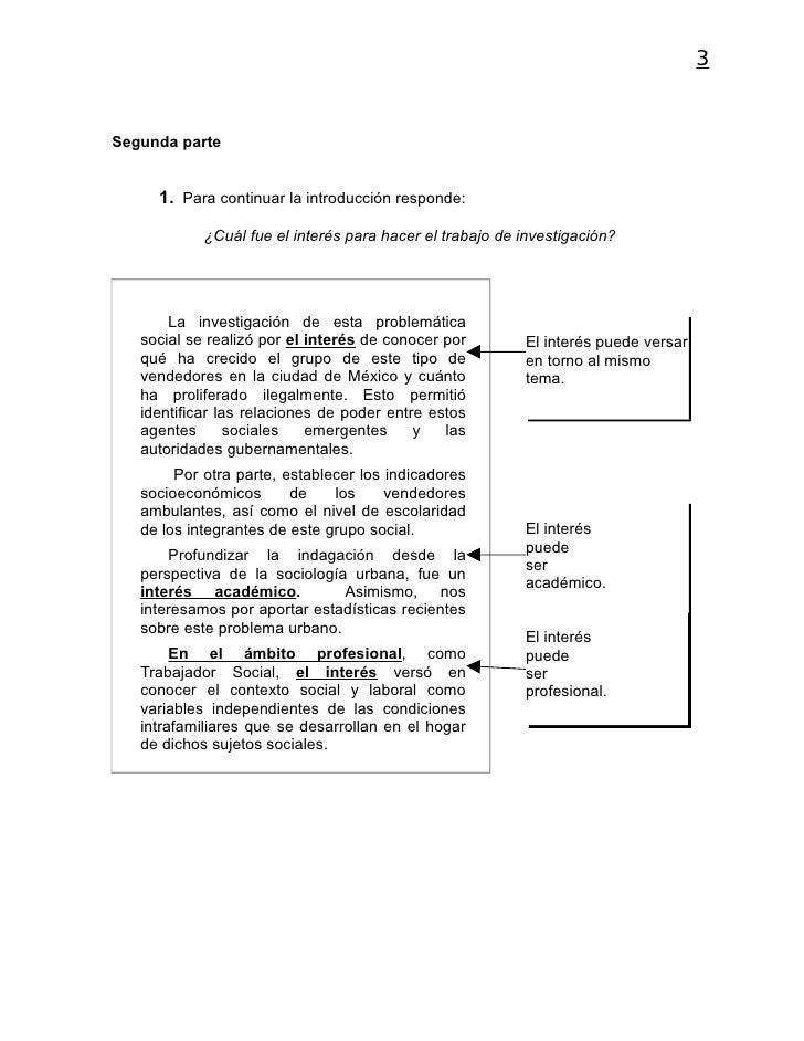 3Segunda parte     1. Para continuar la introducción responde:            ¿Cuál fue el interés para hacer el trabajo de in...