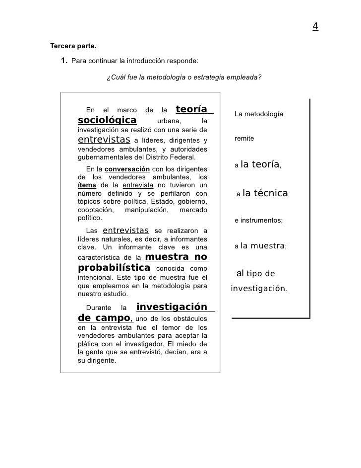 4Tercera parte.   1. Para continuar la introducción responde:                  ¿Cuál fue la metodología o estrategia emple...