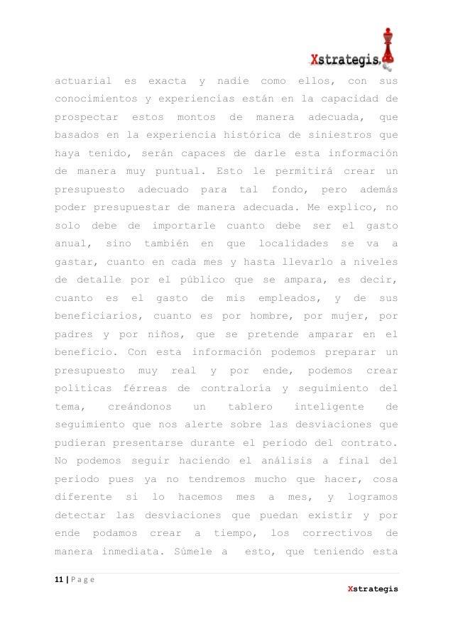 11   P a g eXstrategisactuarial es exacta y nadie como ellos, con susconocimientos y experiencias están en la capacidad de...
