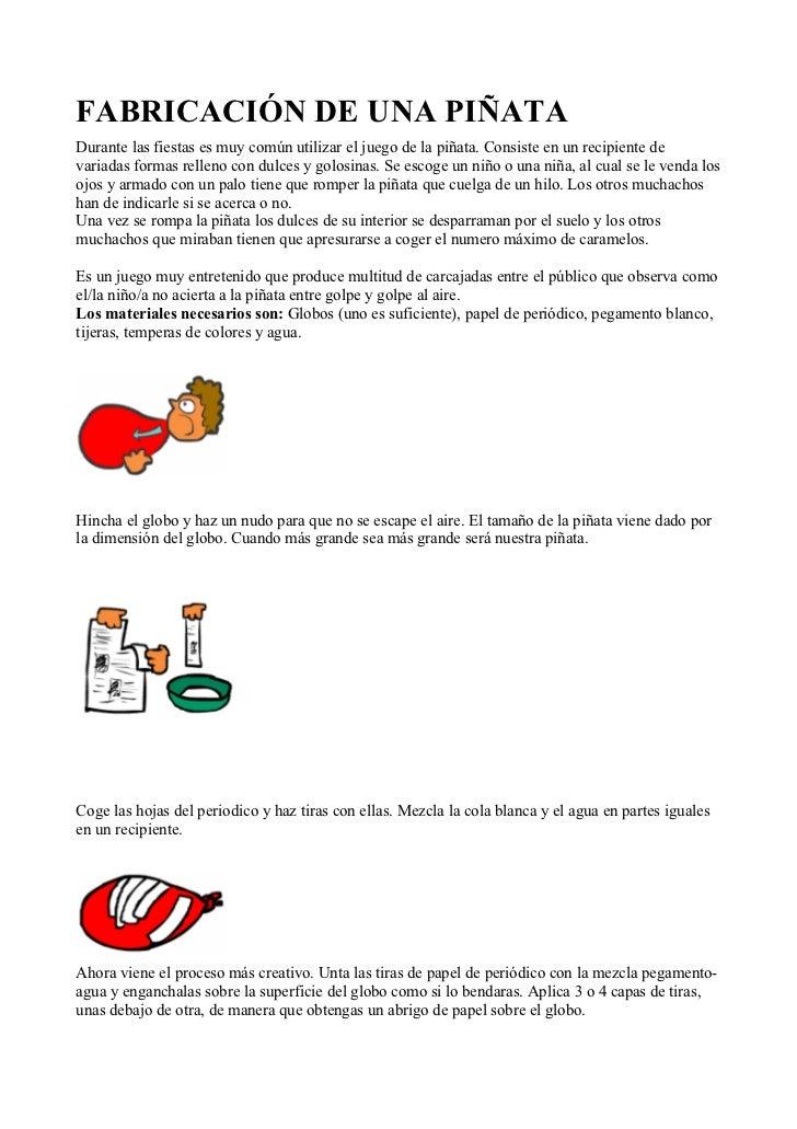 FABRICACIÓN DE UNA PIÑATADurante las fiestas es muy común utilizar el juego de la piñata. Consiste en un recipiente devari...