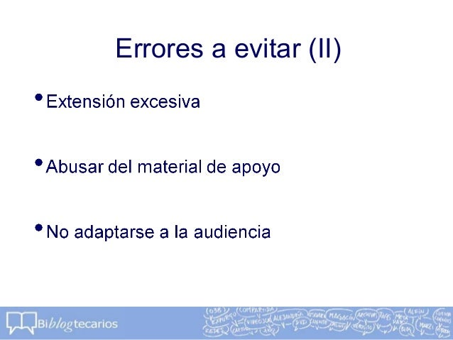 Errores a evitar (II)
