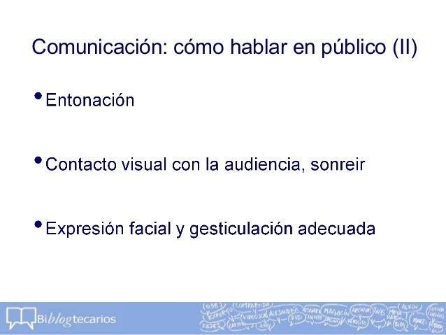 Comunicación: cómo hablar en público (II)