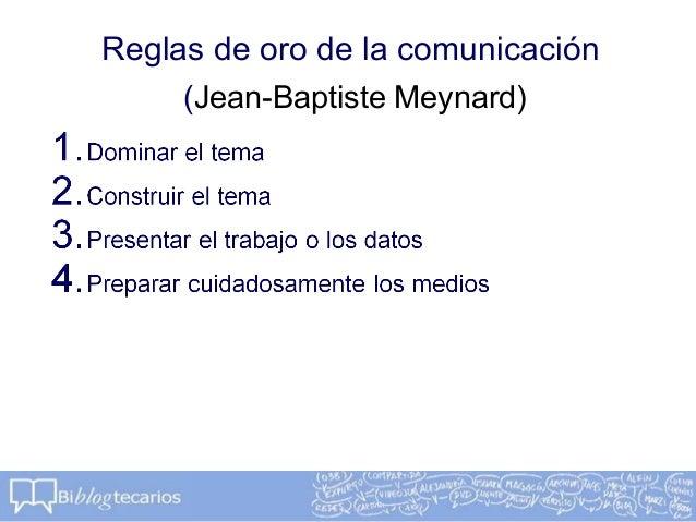 Reglas de oro de la comunicación(Jean-Baptiste Meynard)