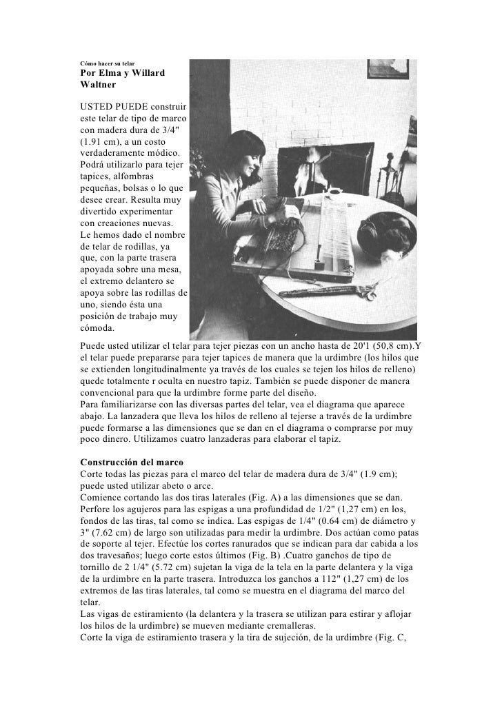 """Cómo hacer su telar Por Elma y Willard Waltner  USTED PUEDE construir este telar de tipo de marco con madera dura de 3/4"""" ..."""