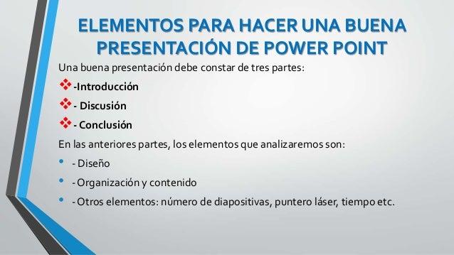 buena presentacion de power point