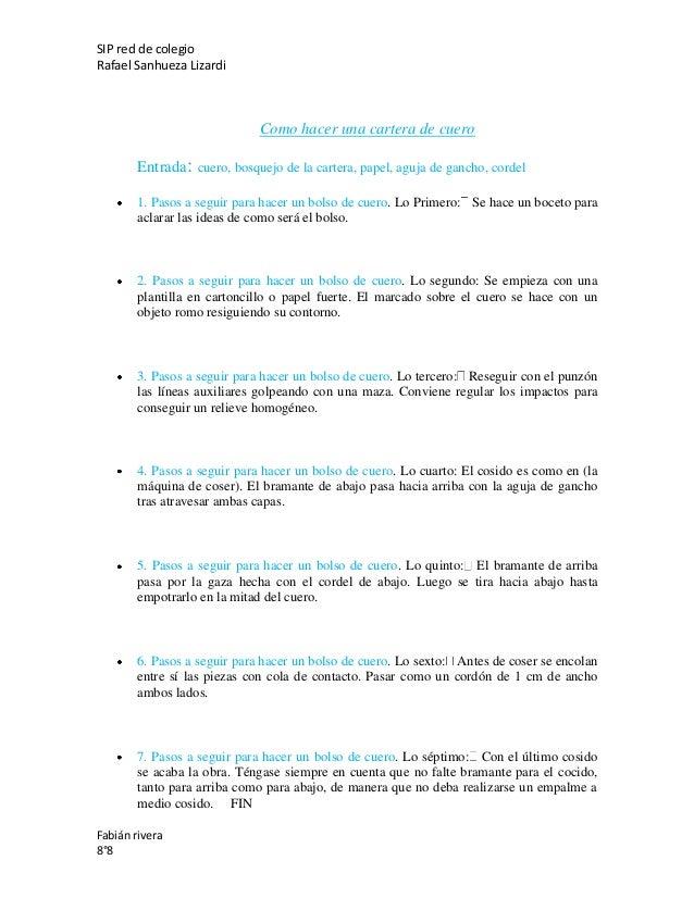 SIP red de colegio Rafael Sanhueza Lizardi Fabián rivera 8°8 Como hacer una cartera de cuero Entrada: cuero, bosquejo de l...