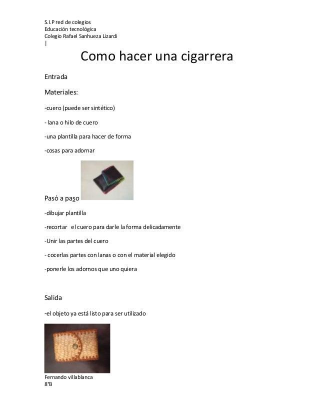 Como hacer una cigarrera - Como hacer una mosquitera ...
