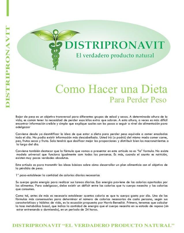 DISTRIPRONAVIT  Como Hacer una Dieta Para Perder Peso  Bajar de peso es un objetivo transversal para diferentes grupos de ...