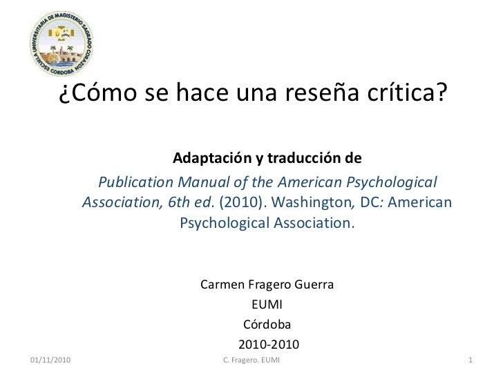 ¿Cómo se hace una reseña crítica?                           Adaptación y traducción de               Publication Manual of...