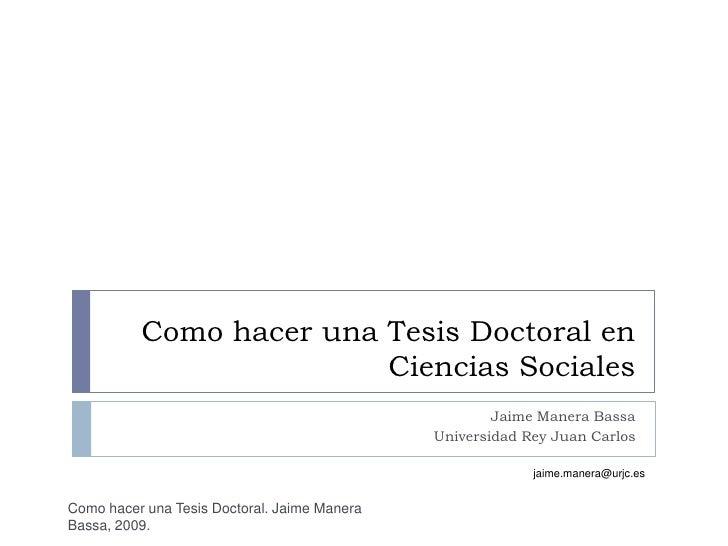 Como hacer una Tesis Doctoral en                          Ciencias Sociales                                               ...
