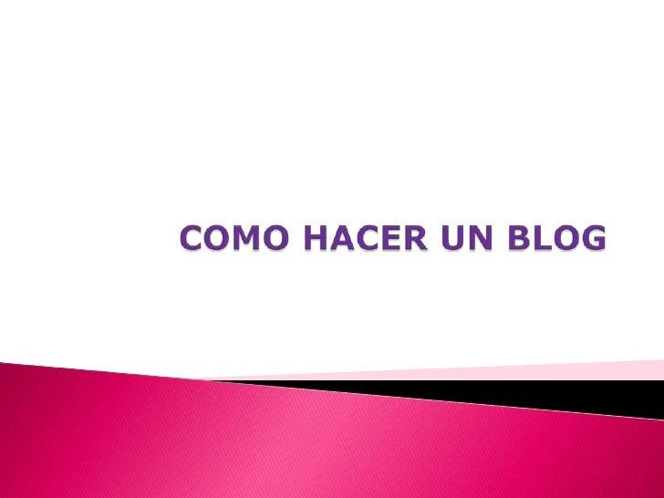 1.   Tener una cuenta en correo electrónico2.   Acceder al blogger a la siguiente dirección en internet     http://www.blo...