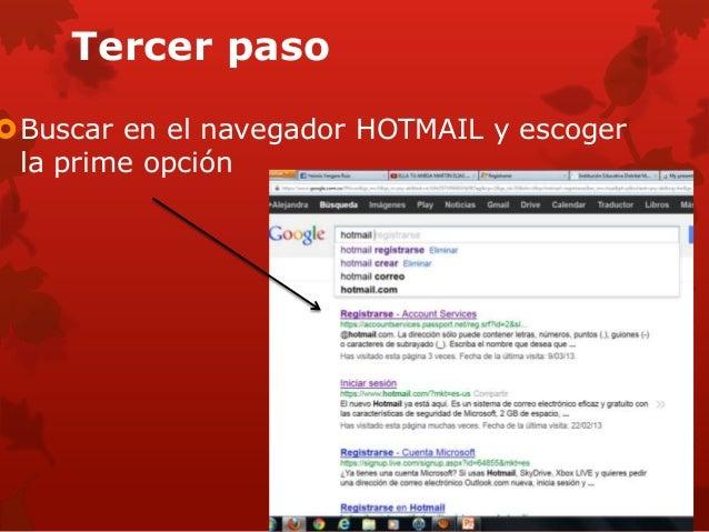 Tercer pasoBuscar en el navegador HOTMAIL y escoger la prime opción