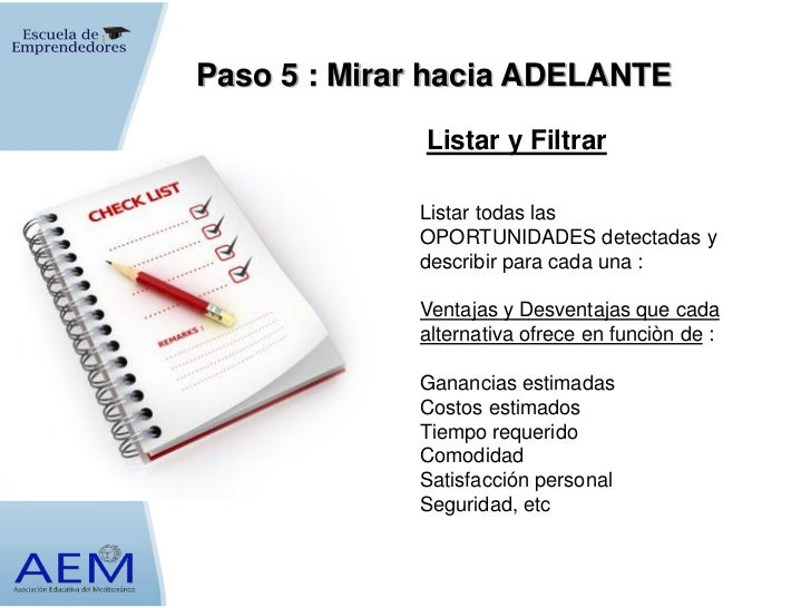 Paso 5 : Mirar hacia ADELANTE              Listar y Filtrar             Listar todas las             OPORTUNIDADES detecta...