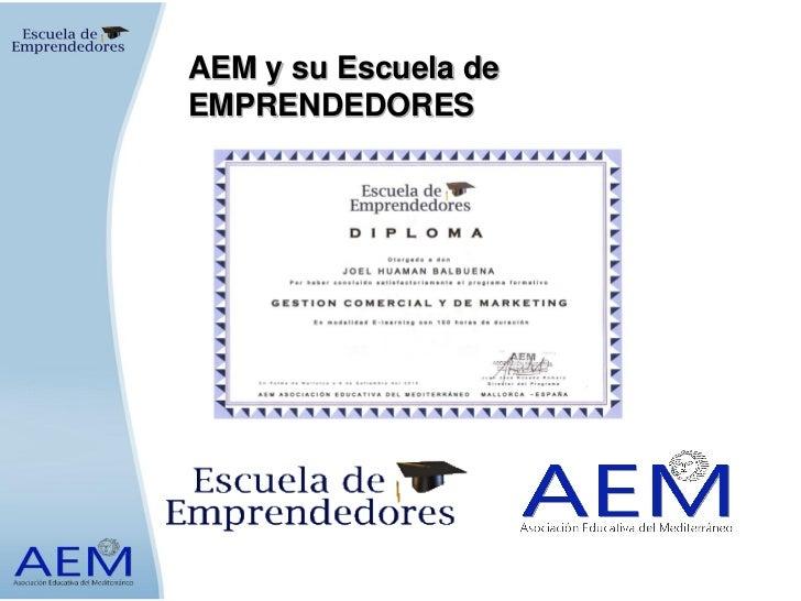 AEM y su Escuela deEMPRENDEDORES