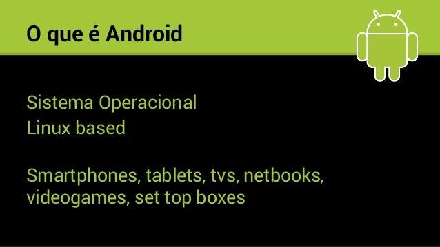 Como iniciar o desenvolvimento Android Slide 3