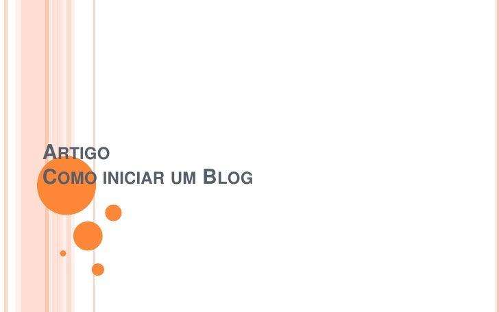 ArtigoComo iniciar um Blog<br />