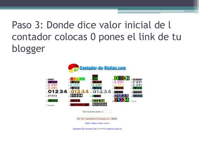 Paso 3: Donde dice valor inicial de lcontador colocas 0 pones el link de tublogger