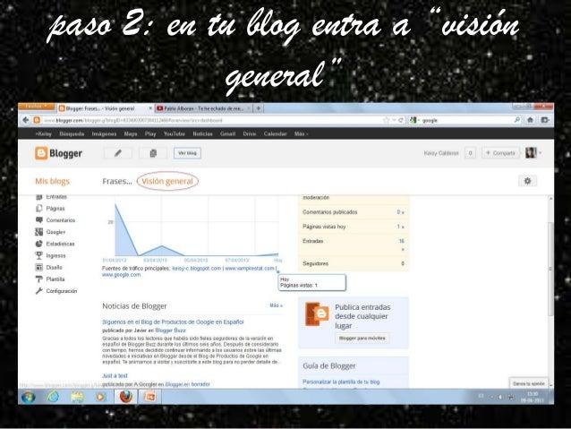 """paso 2: en tu blog entra a """"visión            general"""""""