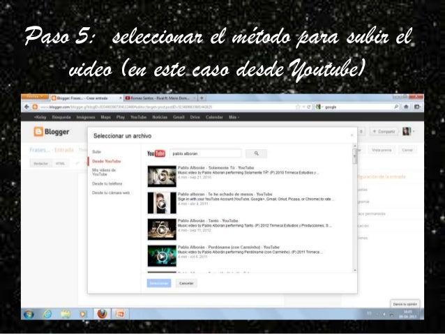 Paso 5: seleccionar el método para subir el    video (en este caso desde Youtube)