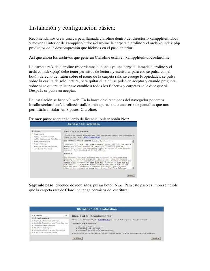 Instalación y configuración básica:Recomendamos crear una carpeta llamada claroline dentro del directorio xampplite/htdocs...