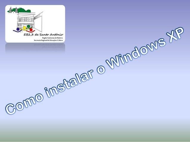 1º Passo: Verificar as  características docomputador , depoisescolher o Windows    mais indicado
