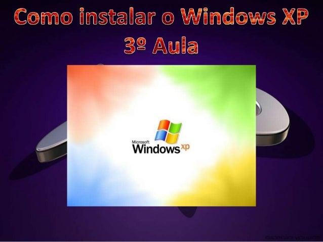 Temos de ver cuidadosamentepara a seguir instalar o sistemaoperativo(Windows XP) comopodemos ver na sinalização daimagem.
