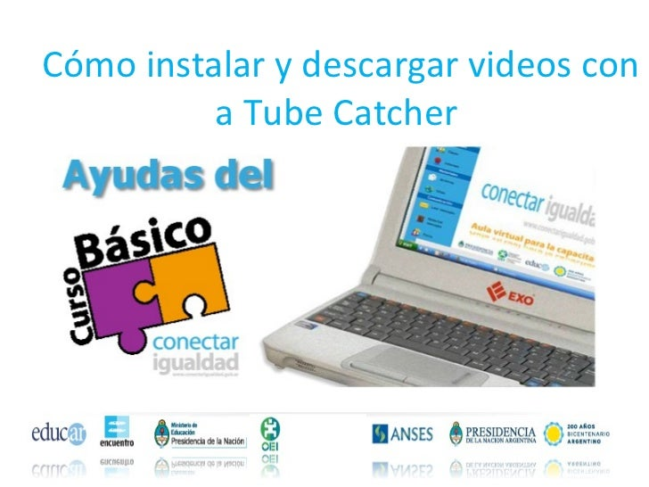 Cómo instalar y descargar videos con a Tube Catcher